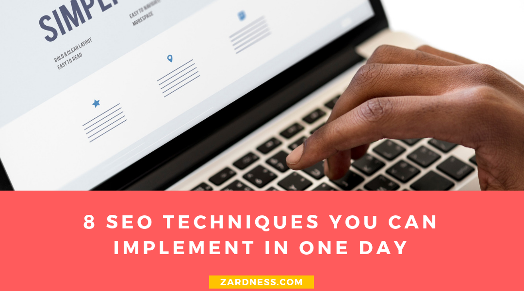 8 SEO Techniques You Can Implement In One Day