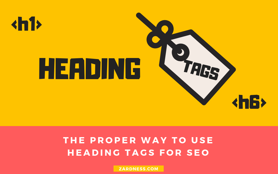 The Proper Way To Use Heading Tags For SEO